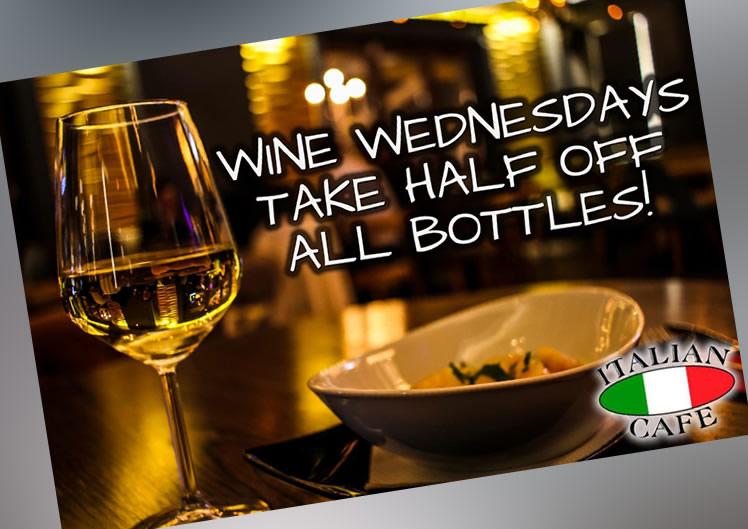 Wednesday - Half price wine
